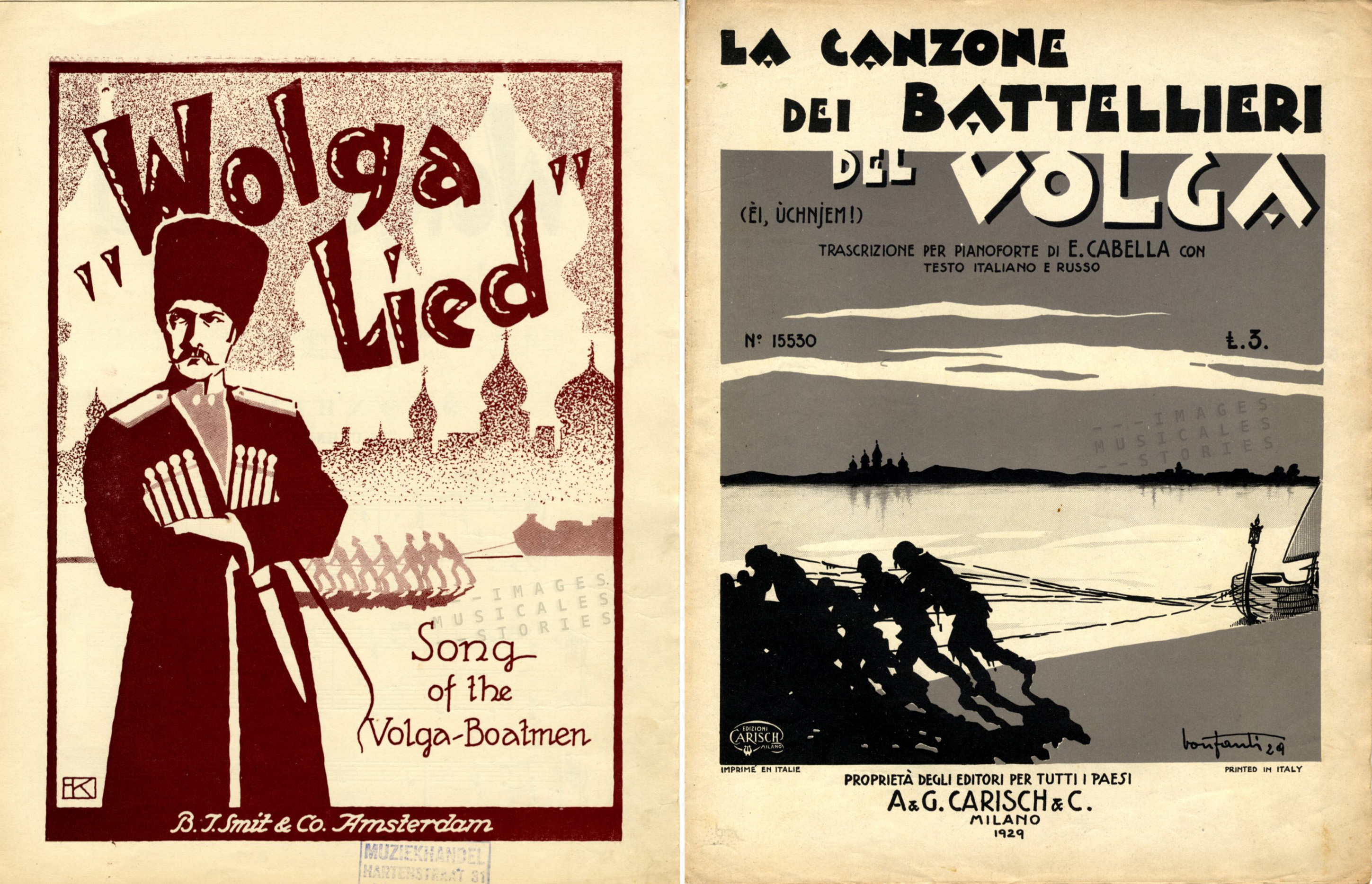 Two-Sheet-Music covers: Left: 'Wolga Lied' published by B. J. Smit & Co (Amsterdam, s.d.) illustration signed F.K. Right: 'La Canzone dei Batellieri del Volga', published by A. & G. Carisch & C. (Milano, 1929), illustrated by Bonfanti.